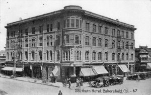 SOUTHERN HOTEL Bakersfield, California Old Cars 1910 Vintage Postcard