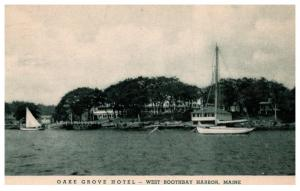 Maine West  Boothbay harbor , Oak Grove Hotel , Sailboats
