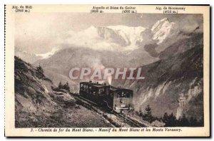 Postcard Old Railway Mont Blanc Mont Blanc Massif and Mont Vorrasey Train