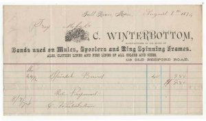 1874 Bhd. C. WINTERBOTTOM, Mfg. of Bands Used on Mules, Spoolers, Fall River, MA