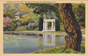 Portals Of The Past Golden Gate Park San Franicsco California