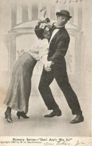 Vintage Postcard 1907 Bowery Series Gee! Ain's We It?  Man and Woman Dancing