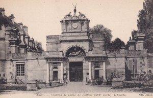 ANET, Eure Et Loir, France, 1900-1910s; Chateau De Diane De Poitiers, L'Entree