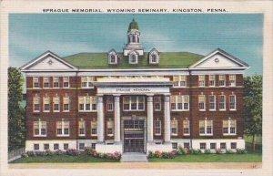 Sprague Memorial Wyoming Seminary Kingston Pennsylvania