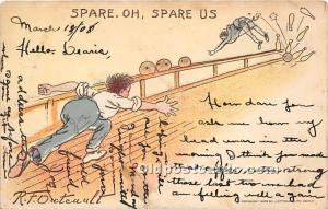 Old Vintage Bowling Postcard Post Card Spare Oh Spare Us Artist R.F.Outcault ...