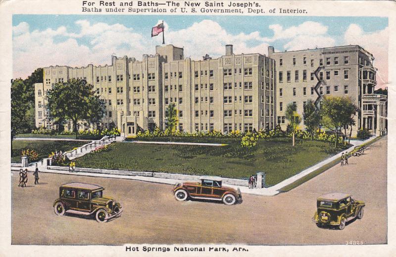 HOT SPRINGS , Arkansas , 1910s ; For Rest & Baths - The New Saint Joseph's