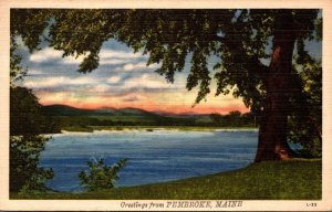 Maine Greetings From Pembroke 1948