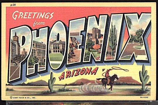 USA Postcard Large Letter Greetings From Phoenix Arizona