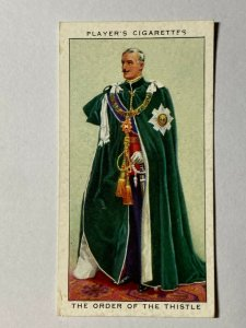 CIGARETTE CARD - PLAYERS CEREMONIAL DRESS #22 ORDER OF THE THISTLE  (UU212)