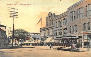 1910 Taunton MA Main Street Trolley Storefronts Postcard