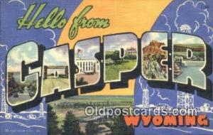 Casper, Wyoming USA Large Letter Town Vintage Postcard Old Post Card Antique ...