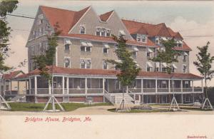 Bridgton House, BRIDGTON, Maine, 1901-07