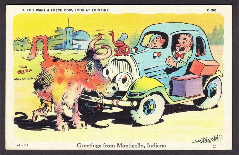 Monticello IN If You Want a Fresh Cow Vacation Car Devil