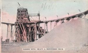 E38/ Ironwood Michigan Mi Postcard c1910 Norrie Mine Shaft A Occupational