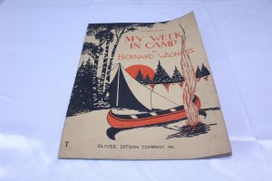 Vintage 1932 Copyright Music Book My Week in Camp by Bernard Wagness