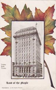 Land of the Maple, Traders' Bank, Toronto, Ontario, 10-20s