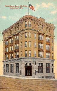Bethlehem Pennsylvania Trust Building Street View Antique Postcard K66204