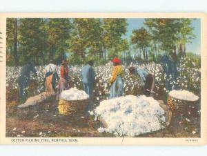 Linen BLACK AMERICANA - WORKERS AT COTTON PICKING TIME Memphis TN E9394