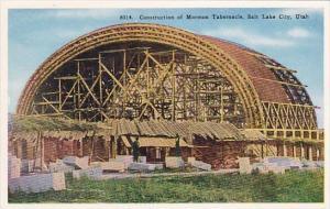 Construction Of Mormon Tabernacle Salt Lake City Utah