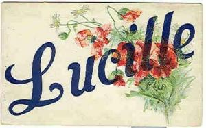 pc6256 postcard Name Lucille NOt postally used. No writing on the back.