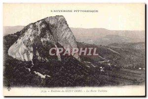 Old Postcard L & # 39Auvergne Picturesque Surroundings Mont Dore La Roche Tui...