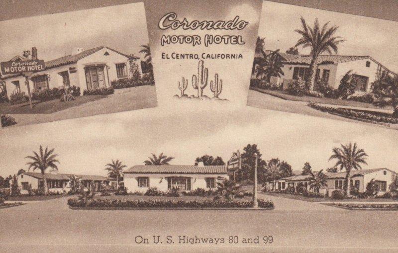 EL CENTRO , California , 1930-40s ; Coronado Motor Hotel