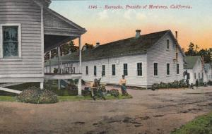 MONTEREY, California, 1900-10s; Barracks, Presidio of Monterey
