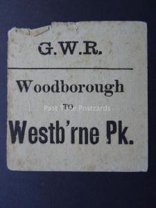 WOODBOROUGH TO WESTB'RNE PK Great Western Railway LUGGAGE LABEL GWR