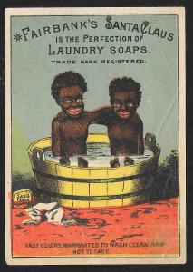 VICTORIAN TRADE CARD Fairbanks Santa Claus Soap Gold Dust Black Twins Wash Tub