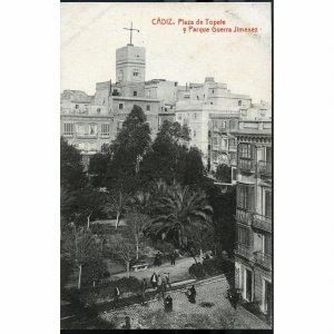 Postcard 'Cadiz, Plaza de Topele y Parque Guerra Jiminez'