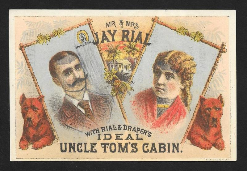 VICTORIAN TRADE CARD Ray Rial Uncle Toms Cabin