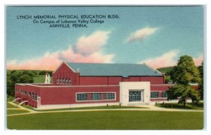ANNVILLE, PA ~ Lebanon Valley College LYNCH MEMORIAL PHYSICAL EDUCATION Postcard