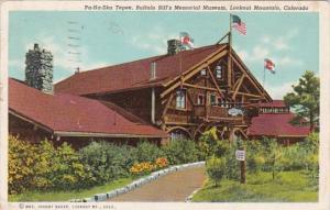 Colorado Lookout Mountain Pa-Ha-Ska Tepee Buffalo Bill's Memorial Museum...
