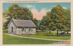 Pennsylvania Valley Forge Old Camp School House Curteich