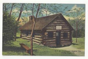 PA Valley Forge Continental Hospital Hut Curteich Vintage Linen Postcard