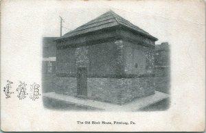 Vtg Postcard 1900s UDB The Old Block House Pittsburg PA pittsburg Press Souvenir