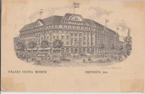 Dresden Saxony Germany PALAST HOTEL WEBER 1911-1968 1910s