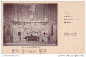 Pennsylvania Washington Colonial Fireplace The Pioneer Grill George Washingto...
