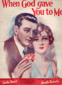 When God Gave You To Me Horatio Nicholls 1920s Sheet Music