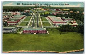 1954 Administration Building, Second Marine Division, Camp Lejeune, NC Postcard