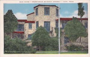 Texas Hunt Main House Presbyterian Mo Ranch Assembly