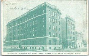 1913 CHICAGO TRAINING SCHOOL Postcard Harris Hall & Norman Wait Harris Chapel