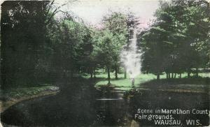 Wausau Wisconsin~Marathon County Fairgrounds~Fountain~Historical Society~1910 PC