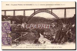 Old Postcard The great viaduct Garabit L & # central parabolic 39arche