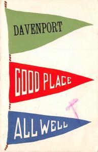 Davenport Iowa~Good Place~All Well~Green Red Blue Pennants~1913 Postcard