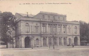 France Le Mans Place des Jacobins Le Theatre Municipal