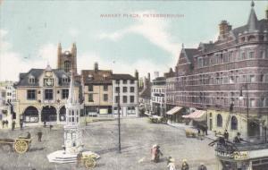 Market Place , PETERBOROUGH , Northamptonshire , England , PU-1908