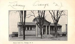 Orange New Jersey Library Street View Antique Postcard K35408