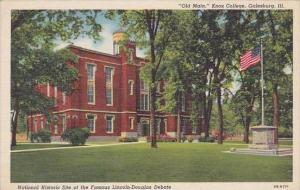 Illinois Galesburg Old Main Knox College National Historic Site Of The Famous...
