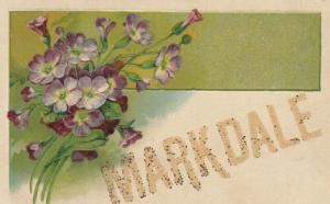 MARKDALE , Ontario , 1908 ; Flower greetings ; PFB 6096
